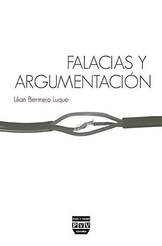 FALACIAS Y ARGUMENTACIÓN por Lilian Bermejo Luque