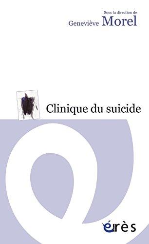 Clinique du suicide (HORS COLL-SANTE) par Genevieve MOREL