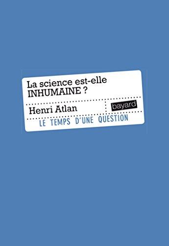 LA SCIENCE EST-ELLE INHUMAINE