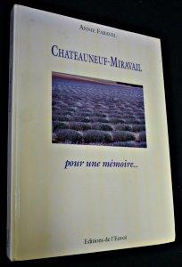 Châteauneuf-Miravail, pour une mémoire