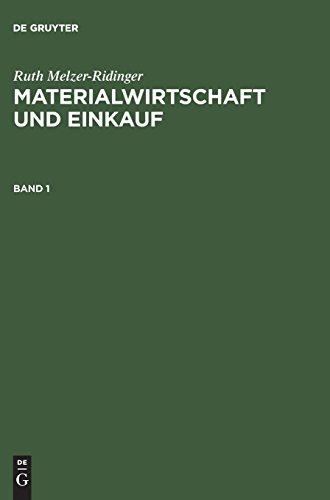 Materialwirtschaft und Einkauf: Band 1: Beschaffungs und Supply-Chain-Management