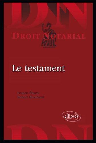 Le Testament par Franck Eliard, Robert Brochard