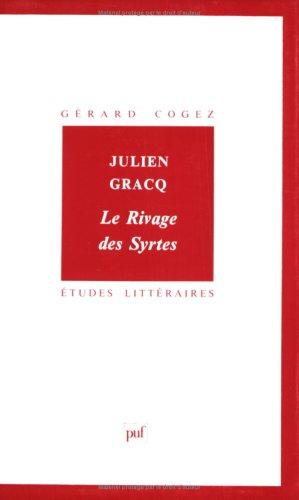Julien Gracq, Le rivage des Syrtes