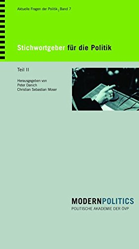 Stichwortgeber für die Politik Teil II: Johannes Messner - Norberto Bobbio - David Frum - Nicolas Gomez Davila - Francis Fukuyama - Russel Kirk - - Roland Baader - Carl Schmitt - Ayn Rand