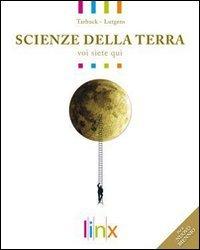 Scienze della terra. Voi siete qui. Volume unico. Con espansione online. Per le Scuole superiori. Con DVD-ROM