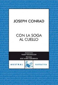 Con la soga al cuello (Narrativa) por Joseph Conrad