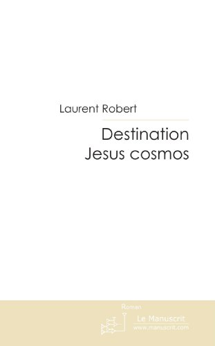 Destination Jesus cosmos