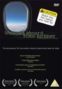 Welcome Aboard Toxic Airlines Feature documentary