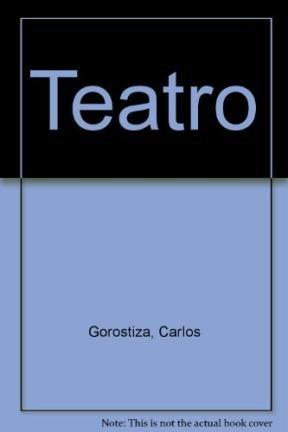 Teatro 1/Play por Carlos Gorostiza