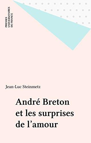 En ligne téléchargement gratuit André Breton et les surprises de l'amour pdf, epub