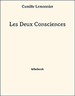 Les Deux Consciences par [Lemonnier, Camille]