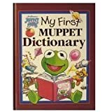 Muppet Babies First Dictionary 8-1/2 X 11 by Tom Cooke [Illustrator]; Louise Gikow [E (2005-01-02)