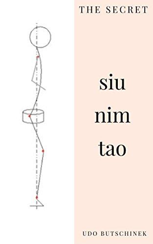 The Secret Siu Nim Tao (English Edition) por Udo Butschinek