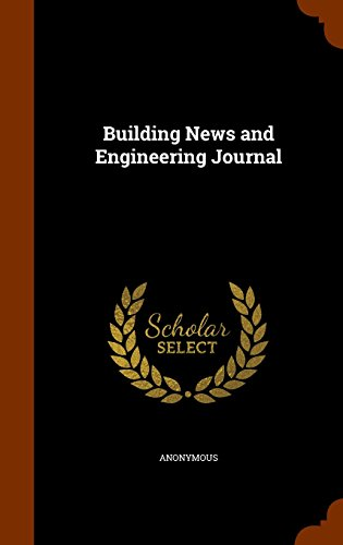 Building News and Engineering Journal