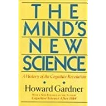 The Mind's New Science: A History of the Cognitive Revolution by Howard Gardner (1985-06-26)