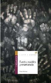 Tuerto, maldito y enamorado (Alandar) por Rosa Huertas Gómez