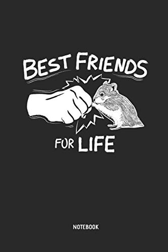 Best Friends For Life  | Notebook: Blank Lined Hamster Notebook / Journal - Great Accessories & Gift Idea for Hammy Owner & Lover.