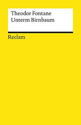 Unterm Birnbaum (Reclams Universal-Bibliothek)