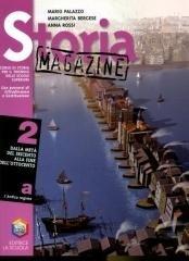 Storia magazine. Per le Scuole superiori: 2\1