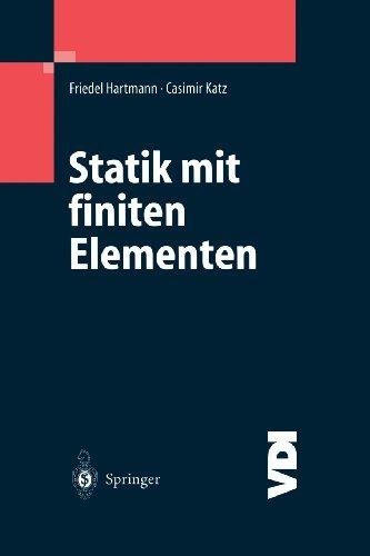 Statik mit finiten Elementen (VDI-Buch) (German Edition) (Methode Schale)