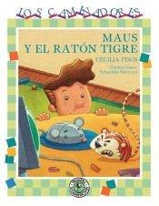 Maus y el raton tigre / Maus and Tiger Mouse por Cecilia Pisos
