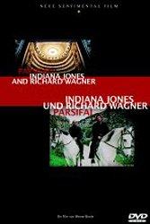 Parsifal - Indiana Jones und Richard Wagner