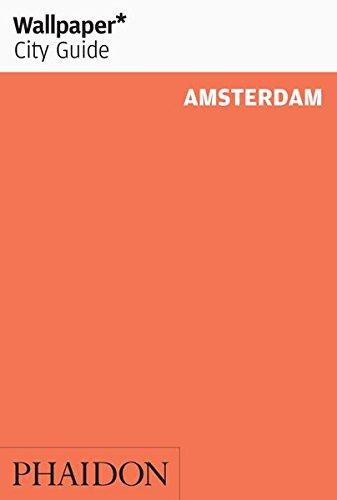 Amsterdam (Wallpaper. City Guide)