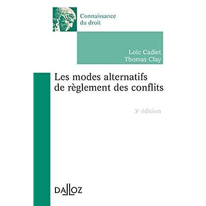 Les modes alternatifs de règlement des conflits - 3e éd.