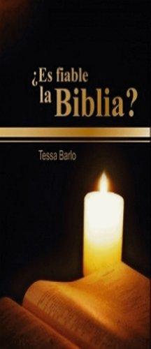 ¿Es fiable la Biblia? por Tessa Barlo