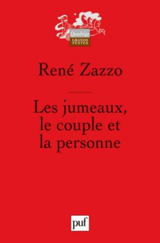 Les jumeaux, le couple et la personne par René Zazzo
