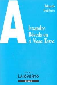 Alexandre Bóveda en a nosa terra