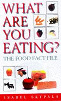 What are You Eating?: Food Fact File