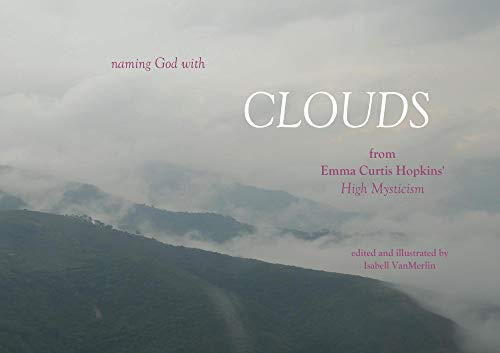 Clouds: naming God with CLOUDS (English Edition)