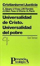 Universalidad de Cristo: Universalidad del pobre (Presencia Teológica)