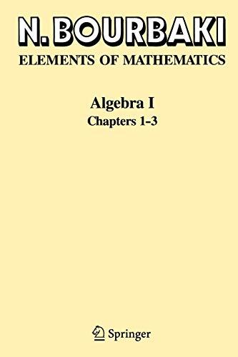 Algebra I: Chapters 1-3: v. 1 por N. Bourbaki
