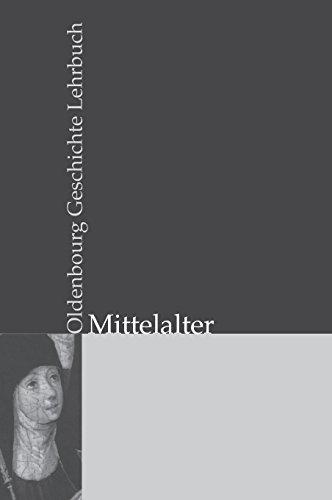 Oldenbourg Geschichte Lehrbuch: Mittelalter