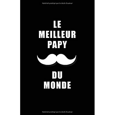 Le Meilleur Papy Du Monde: Carnet De Notes -108 Pages Papier Ligné Petit Format A5 - Blanc Sur Noir