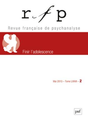 Revue Française de Psychanalyse, Tome 77 N° 2, Mai 20 : Finir l'adolescence