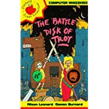 The Battle Disk Of Troy (Computer Whizzkids)
