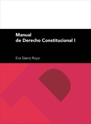 Manual de Derecho Constitucional I (Textos Docentes: Sociales)