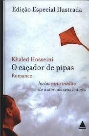 O Caçador De Pipas. Ilustrada (Em Portuguese do Brasil)