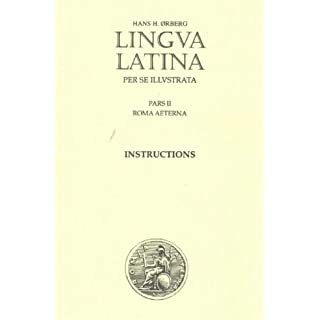 Lingua Latina - Instructions: Roma Aeterna: Instructions for Part 11 (in English) Supplement for Part 11