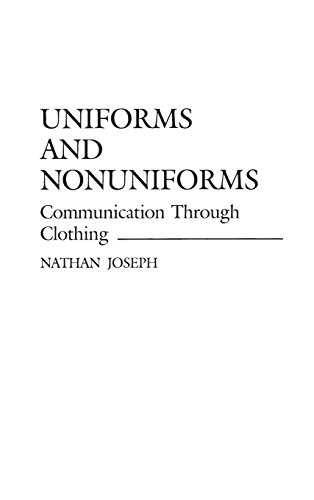 uniforms-and-nonuniforms-communication-through-clothing-communications-through-clothing-contribution