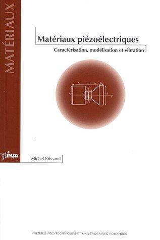 Matériaux piézoélectriques: Caractérisation, modélisation et vibration