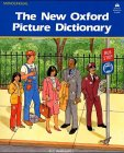 The New Oxford Picture Dictionary of American English - Monolingual Edition: English: Wörterbuch (Oxford New Dictionary Picture)