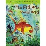 [( The Fish Who Could Wish )] [by: John Bush] [Feb-2008]