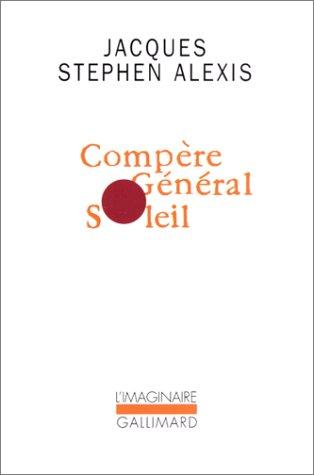 Compère Général Soleil par Jacques Stephen Alexis