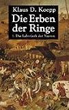 Klaus D. Koepp: Das Labyrinth der Narren