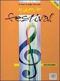 Nuovo festival: Fare-Ascoltare. Con quaderno. Per la Scuola media