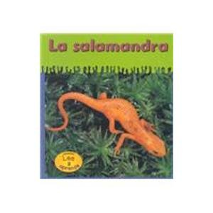La Salamandra = Newts (HEINEMANN LEE Y APRENDE/HEINEMANN READ AND LEARN (SPANISH)) por Lola M. Schaefer